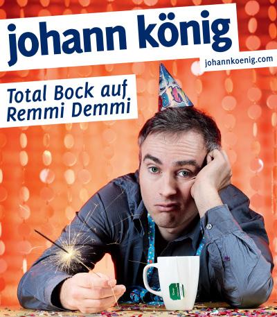 Johann könig total bock auf remmi demmi