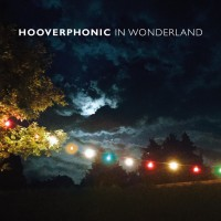 Album der Woche: Hooverphonic in Wonderland