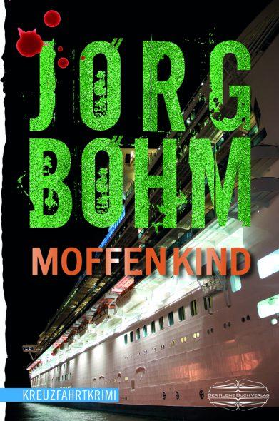 Jörg Böhm: Moffenkind
