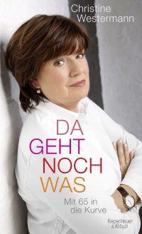 """""""Da geht noch was"""" von Christine Westermann (Buchcover: Bettina FürstFastre, Köln)"""