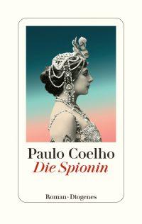 Paulo Coelho: Die Spionin