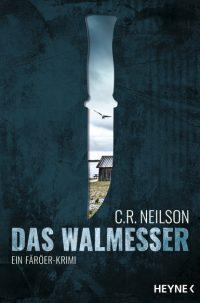 Buchtipp: C.R. Neilson - Das Walmesser