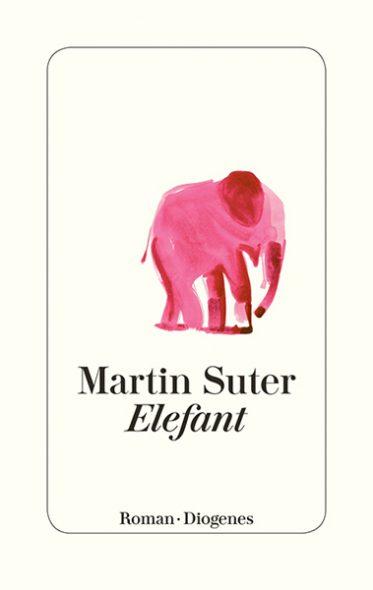 Martin Suter: Elefant