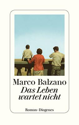Marco Bolzano: Das Leben wartet nicht