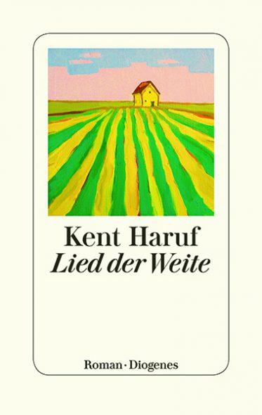Kent Haruf: Lied der Weite (Cover: Diogenes Verlag)