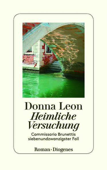 Donna Leon: Heimliche Verführung