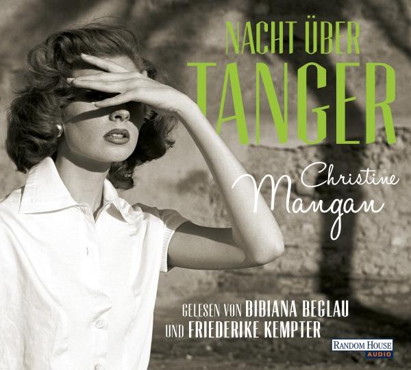 """Hörbuch Cover """"Nacht über Tanger"""" von Christine Mangan"""