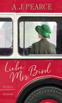 A.J. Pearce: Liebe Mrs. Bird