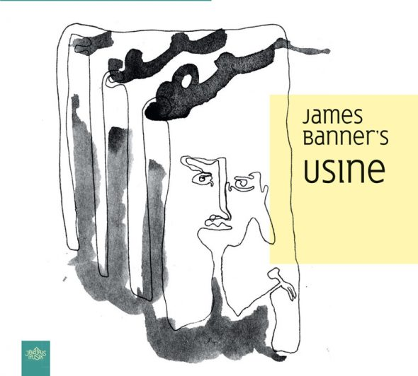 James Banner's Usine (Cover: JazzHausMusik)
