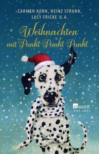 Diverse Autoren: Weihnachten mit Punkt Punkt Punkt
