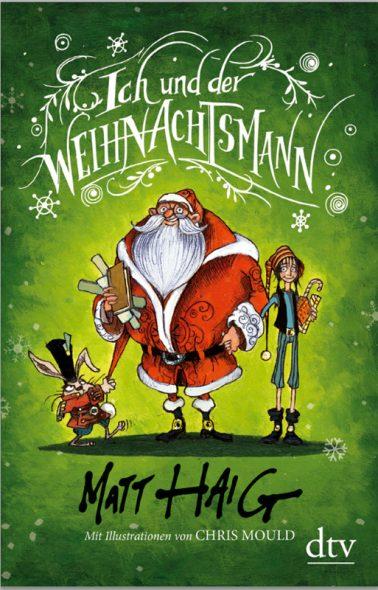 Matt Haig: Ich und der Weihnachtsmann