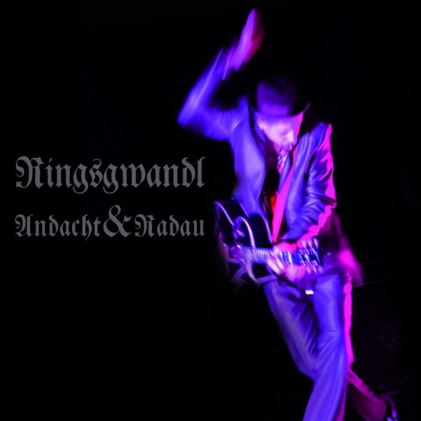 Ringsgwandl: Andacht und Radau (Cover: Blanko-Musik/Capriola)