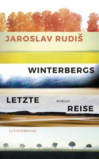 Winterbergs letzte Reise von Jaroslav Rudi
