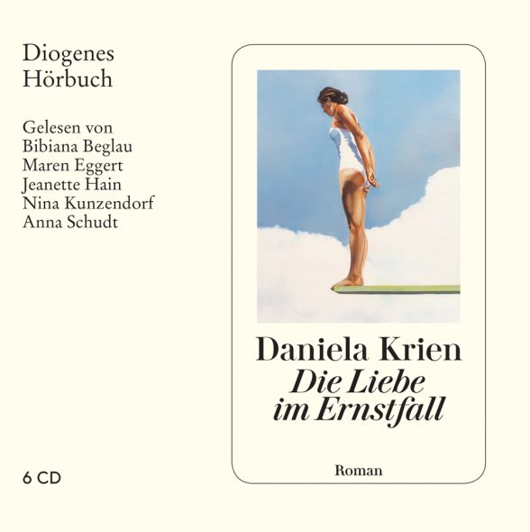 Daniela Krien: Die Liebe im Ernstfall (Cover: Diogenes Verlag)