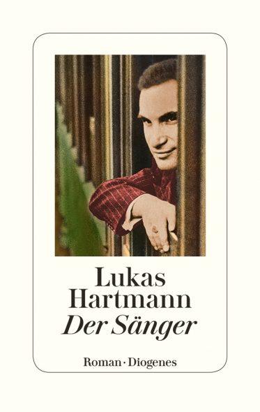 Lukas Hartmann: Der Sänger