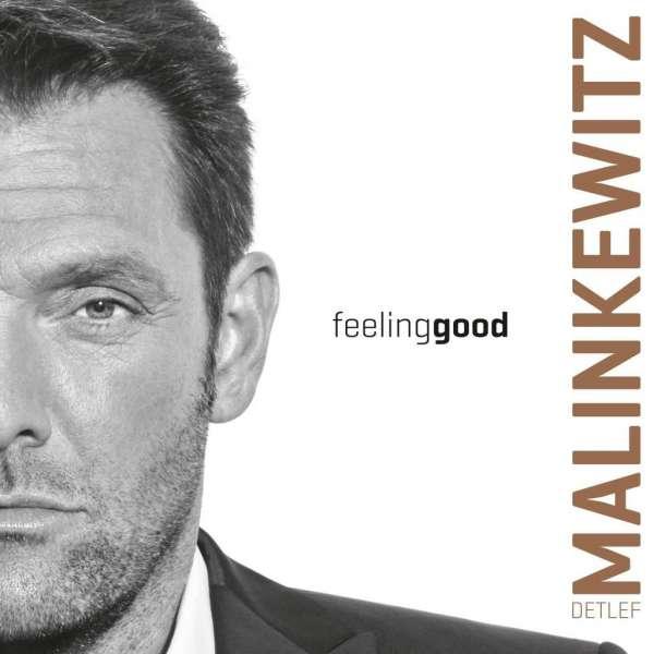 "CD Cover ""Feeling Good"" Detlef Malinkewitz"