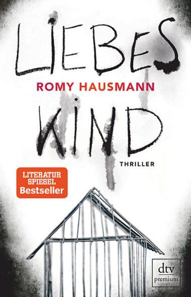Romy Hausmann: Liebes Kind (Cover: dtv Verlag)