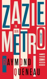 Raymond Queneau: Zazie in der Metro (Buchcover:: Suhrkamp Verlag)