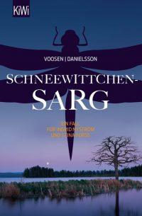 Roman Voosen/Kerstin Signe Danielsson: Schneewittchensarg (Kiepenheuer & Witsch Verlag)