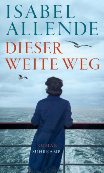 Isabel Allende: Dieser weite Weg (Cover: Suhrkamp Verlag)