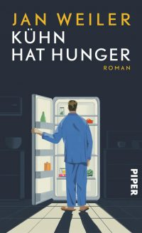 Jan Weiler: Kühn hat Hunger (Buchcover: Piper Verlag)