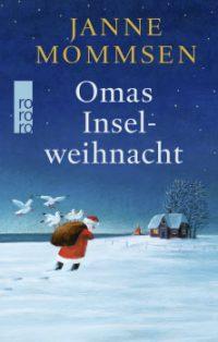Janne Mommsen: Omas Inselweihnacht (Buchcover: Rowohlt Verlag)