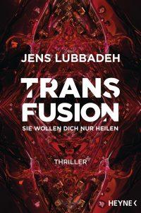 Jens Lubbadeh: Transfusion