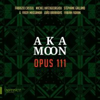 Opus 111 von Aka Moon (CD-Cover: Outhere music)