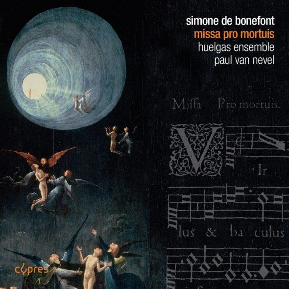 """Paul Van Nevel und das Huelgas Ensemble präsentieren: """"Missa pro mortuis quinque vocibus"""" von Simone de Bonefont (Cover: Cypres)"""