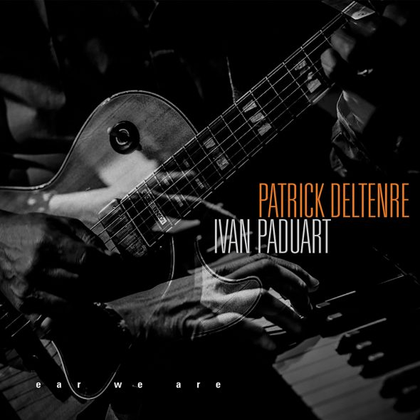 Patrick Deltenre & Ivan Paduart: ear we are (Cover: Igloo Records)